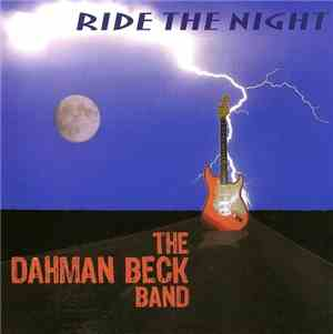 The Dahman Beck Band - Ride the Night (2005) Lossless