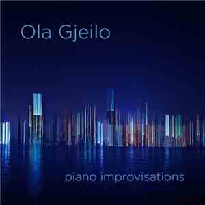 Ola Gjeilo - Piano Improvisations (2012) (LOSSLESS  MP3)