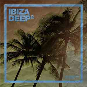 VA - Ibiza Deep Vol.2 (2017)
