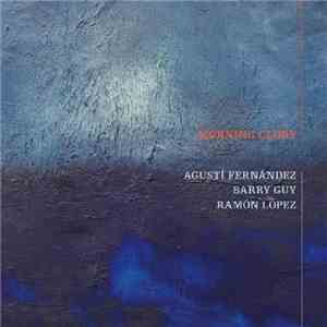 Agusti Fernandez - Morning Glory (2010) 2CD