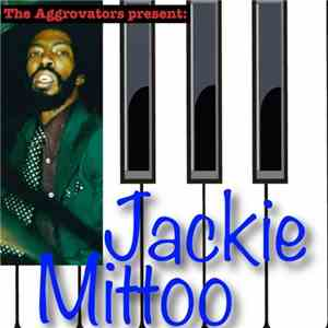 Jackie Mittoo - The Aggrovators Present Jackie Mittoo (2016)