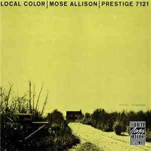 Mose Allison - Local Color (1957) Flac