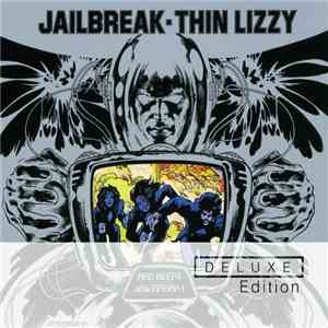 Thin Lizzy - Jailbreak (Deluxe Edition) (2011)
