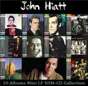 John Hiatt – 10 Albums Mini LP SHM-CD Collection (2013)