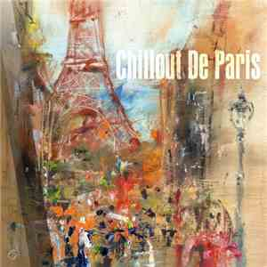 VA - Chillout De Paris (2017)