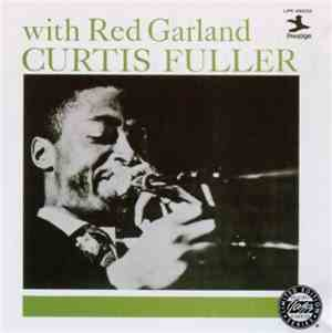 Curtis Fuller - Curtis Fuller with Red Garland (1957)