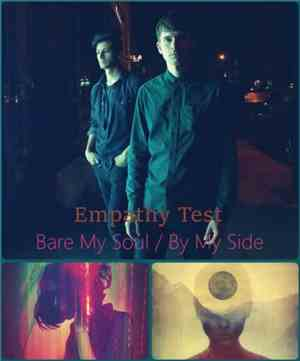 Empathy Test - Bare My Soul  By My Side (2017)