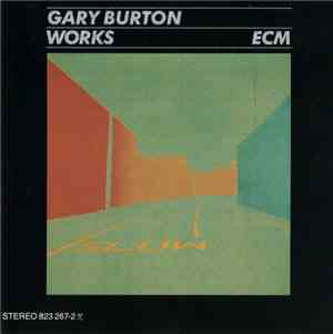 Gary Burton ‎– Works (1984)