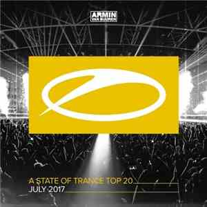 VA - A State Of Trance Top 20 - July 2017 (By Armin van Buuren) (2017)