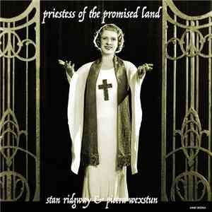Stan Ridgway  Pietra Wexstun - Priestess Of The Promised Land (2016)