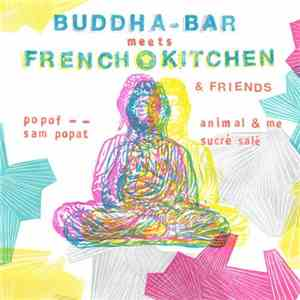 Buddha-Bar Meets French Kitchen And Friends (2017)