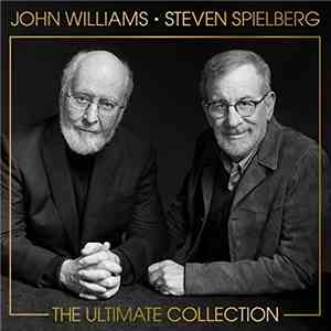 John Williams - John Williams  Steven Spielberg: The Ultimate Collection (2 ...