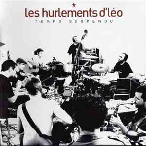 Les Hurlements dLeo - Temps Suspendu (2006)