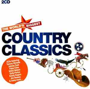 VA - The Worlds Biggest Country Classics (2011)