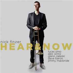 Nick Finzer - Hear  Now (2017)