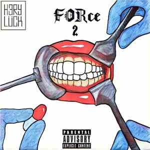H3ry Lück - Force 2 (2017)