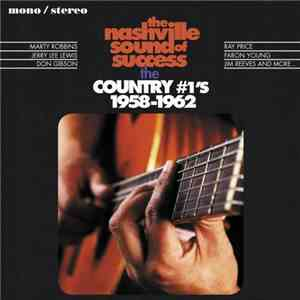 VA - The Nashville Sound Of Success: The Country #1s 1958-1962 (2016)