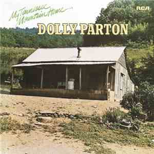 Dolly Parton - My Tennessee Mountain Home (2016) Hi-Res