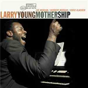 Larry Young - Mother Ship (1969)