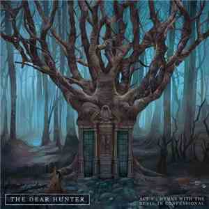 The Dear Hunter - Act V: Hymns With The Devil In Confessional (2016) Lossle ...