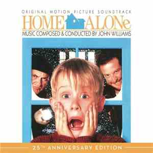 John Williams - Home Alone: 25th Anniversary Edition (2015)