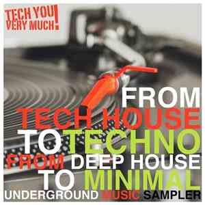VA - From Tech House To Techno, From Deep House To Minimal (Underground Mus ...