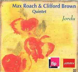 Max Roach  Clifford Brown Quintet - Jordu (1954)
