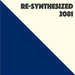 VA - Re-Synthesized 2081 (2015)
