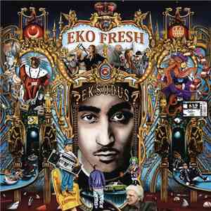 Eko Fresh – Eksodus (Limited Exclusive Edition) (2013)