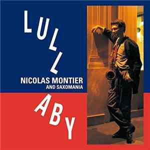 Nicolas Montier And Saxomania - Lullaby (2016)