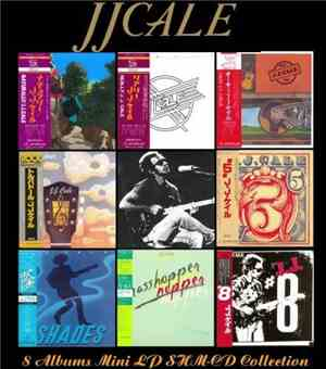 J.J.Cale - 8 Albums Mini LP SHM-CD (2013)
