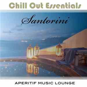 VA - Chill out Essentials - Santorini (2015)