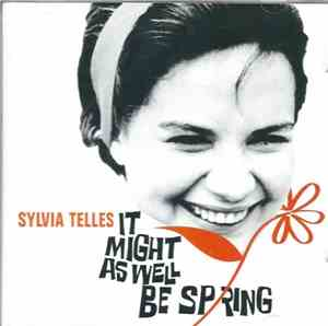 Sylvia Telles - It Might As Well Be Spring (1966) 2004