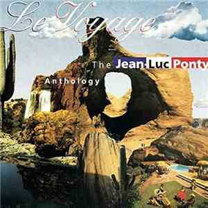 Jean-Luc Ponty - Le Voyage: The Jean-Luc Ponty Anthology (1996)