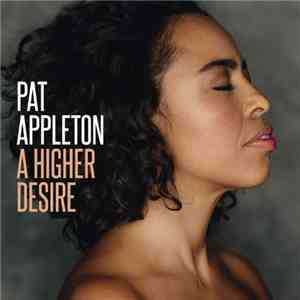 Pat Appleton - A Higher Desire (2017)