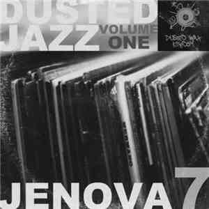 Jenova 7 - Dusted Jazz Volume One 2011