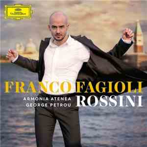 Franco Fagioli and George Petrou - Rossini - 2016, FLAC 24-96