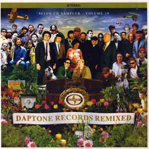 VA - Scion CD Sampler Vol. 19 - Daptone Records Remixed Disc 1 and 2 (2007)