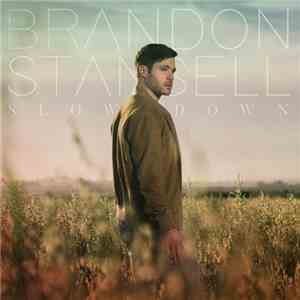 Brandon Stansell - Slow Down (2017)