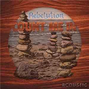 Rebelution - Count Me In (Acoustic) (2015)
