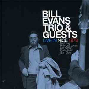 Bill Evans Trio  Guests - Live In Nice 1978 (2010) mp3
