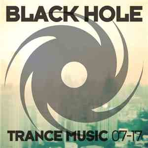 VA - Black Hole Trance Music 07-17 (2017)